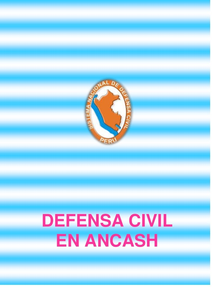 DEFENSA CIVIL EN ANCASH