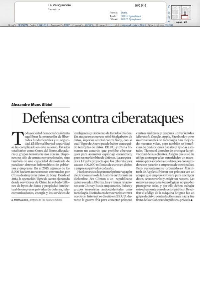16/03/16La Vanguardia Barcelona Prensa: Diaria Tirada: 90.833 Ejemplares Difusión: 78.861 Ejemplares Página: 23 Sección: O...