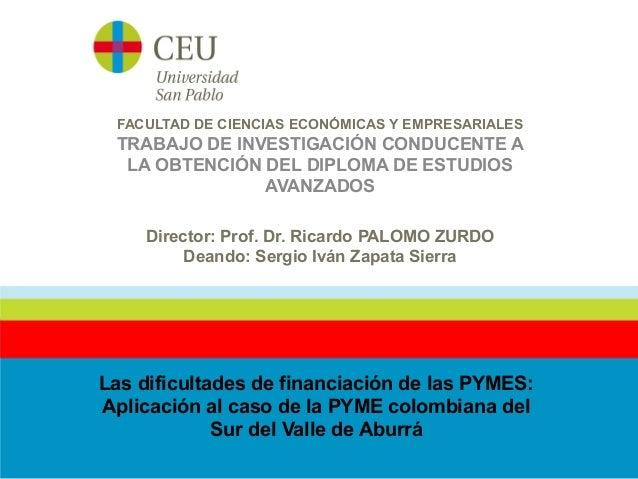 FACULTAD DE CIENCIAS ECONÓMICAS Y EMPRESARIALES TRABAJO DE INVESTIGACIÓN CONDUCENTE A LA OBTENCIÓN DEL DIPLOMA DE ESTUDIOS...