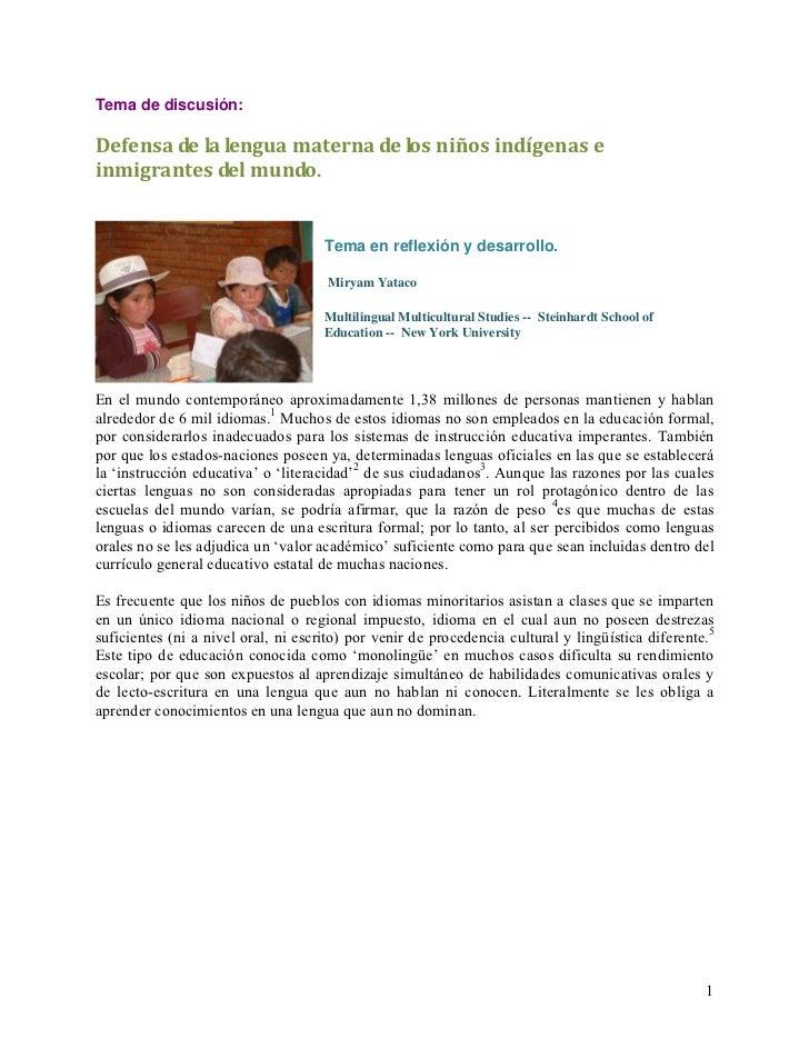 Tema de discusión:Defensadelalenguamaternadelosniñosindígenaseinmigrantesdelmundo.                            ...