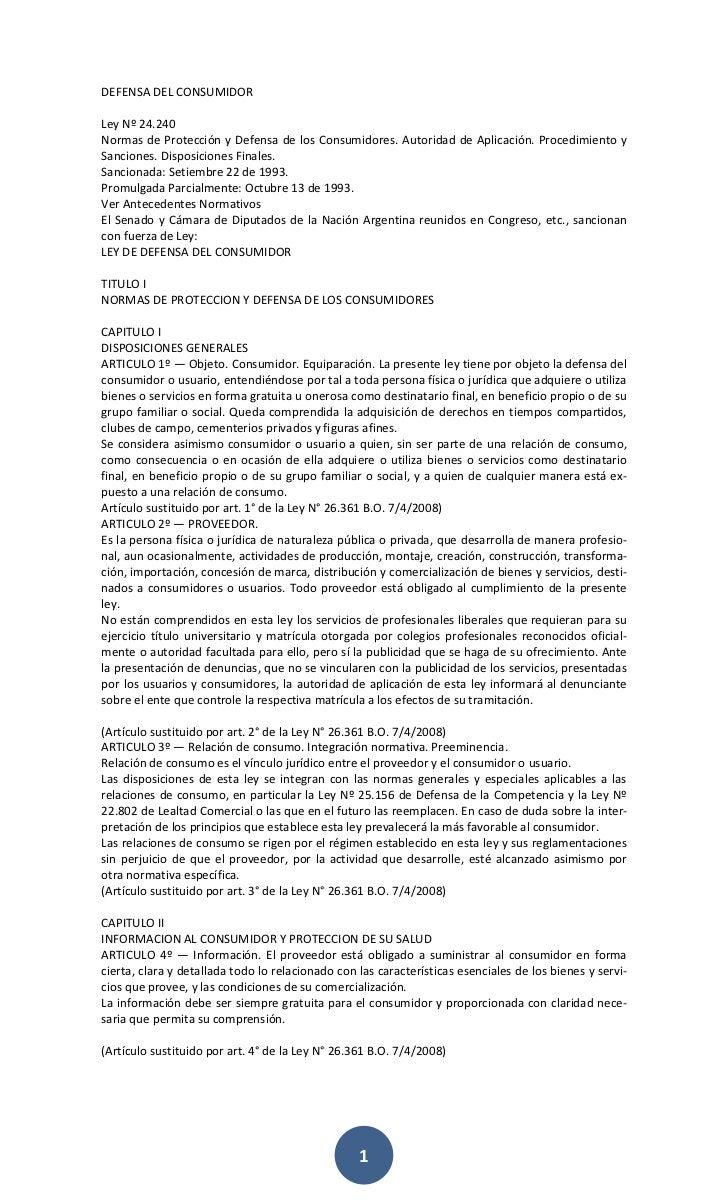 DEFENSA DEL CONSUMIDOR<br />Ley Nº 24.240<br />Normas de Protección y Defensa de los Consumidores. Autoridad de Aplicación...