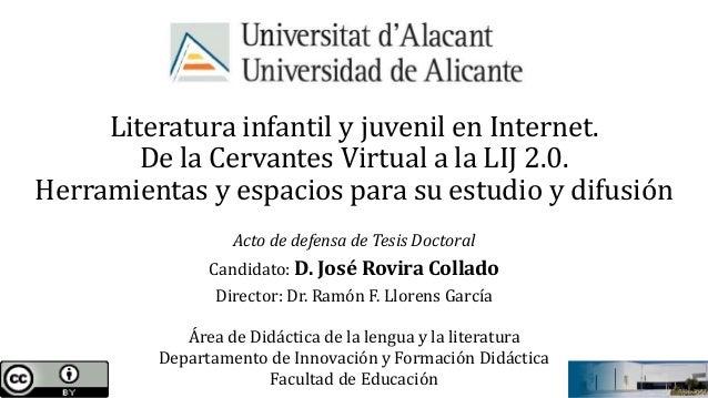 Literatura infantil y juvenil en Internet. De la Cervantes Virtual a la LIJ 2.0. Herramientas y espacios para su estudio y...