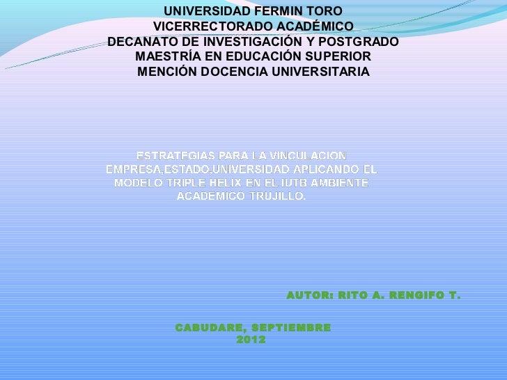 UNIVERSIDAD FERMIN TORO     VICERRECTORADO ACADÉMICODECANATO DE INVESTIGACIÓN Y POSTGRADO   MAESTRÍA EN EDUCACIÓN SUPERIOR...