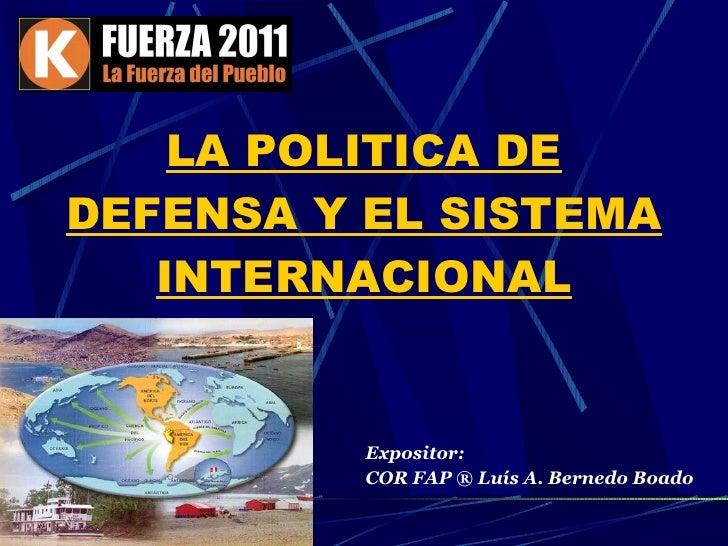 La Política de Defensa y el Sistema Internacional
