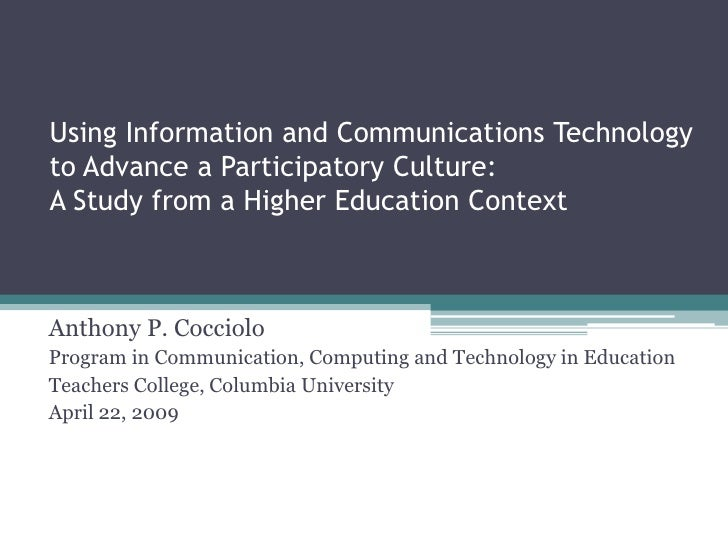 Using Information and Communications Technology to Advance a Participatory Culture: A Study from a Higher Education Contex...