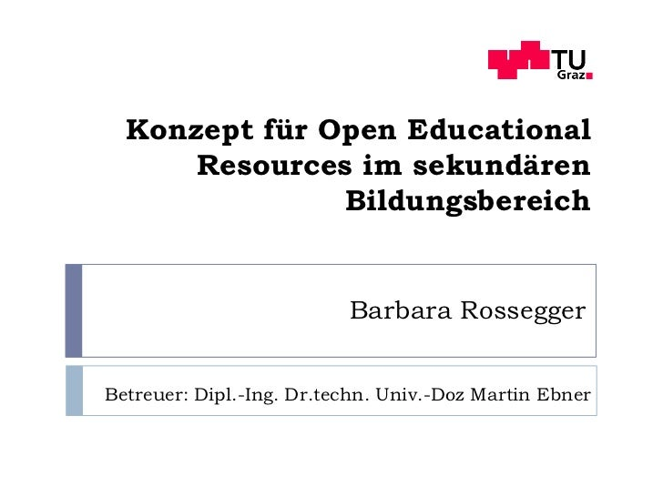 Konzept für Open Educational      Resources im sekundären               Bildungsbereich                          Barbara R...