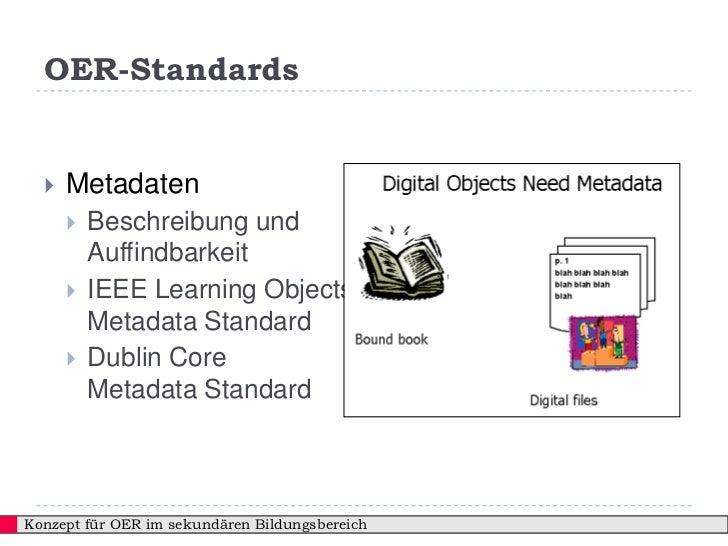 OER-Standards     Metadaten         Beschreibung und          Auffindbarkeit         IEEE Learning Objects          Met...