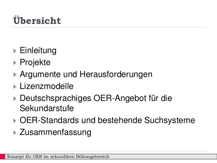 Übersicht     Einleitung     Projekte     Argumente und Herausforderungen     Lizenzmodelle     Deutschsprachiges OER...