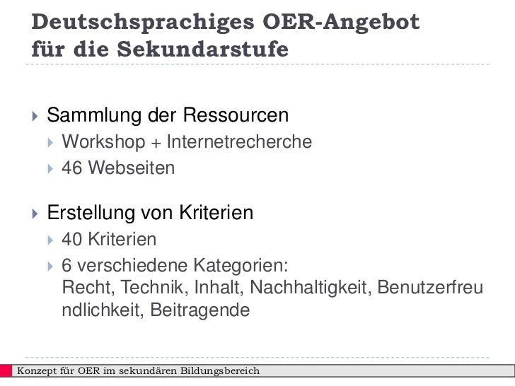 Deutschsprachiges OER-Angebot  für die Sekundarstufe     Sammlung der Ressourcen         Workshop + Internetrecherche   ...