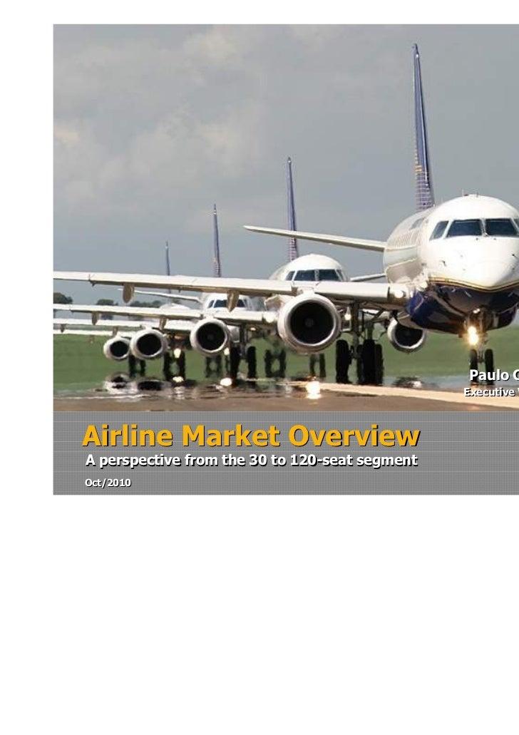 Paulo Cesar de Souza e Silva                                                Executive Vice President Airline MarketAirline...