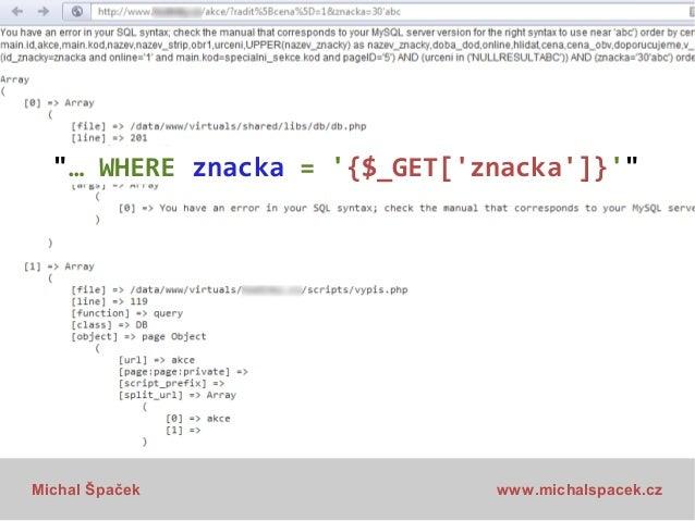 """""""… WHERE znacka = '{$_GET['znacka']}'""""  Michal Špaček  www.michalspacek.cz"""