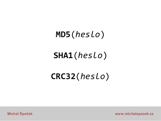 MD5(MD5(MD5(MD5(MD5(MD5(MD5( MD5(MD5(MD5(MD5(MD5(MD5(MD5( MD5(MD5(MD5(MD5(MD5(MD5(MD5( MD5(MD5(MD5(MD5(MD5(MD5(MD5( heslo ...