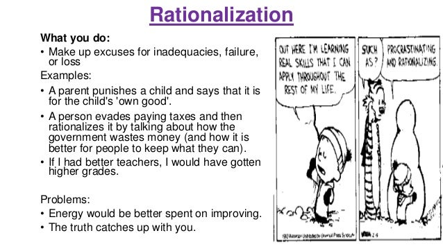 What is rationalization defense mechanism