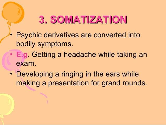 Somatization Defense Mechanism Example