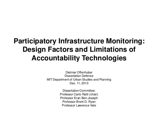 Participatory Infrastructure Monitoring: Design Factors and Limitations of Accountability Technologies Dietmar Offenhuber ...