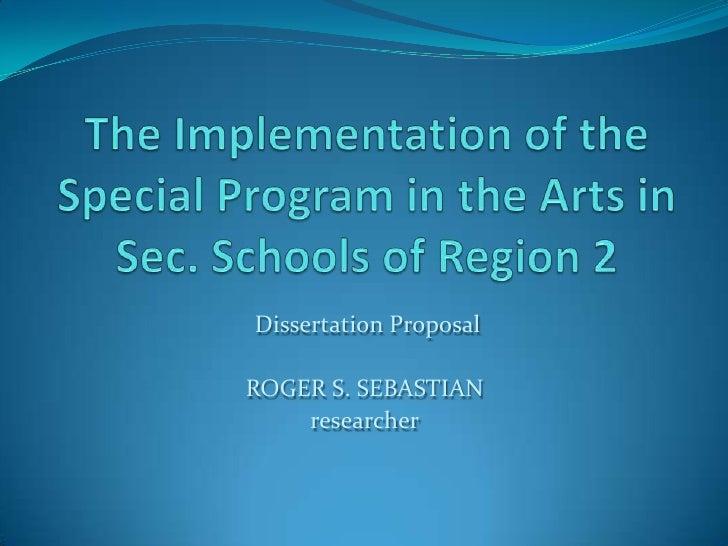 Dissertation ProposalROGER S. SEBASTIAN    researcher