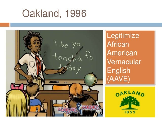 ebonics english language and oakland unified Read all of the posts by jrb2237 on oakland unified school district.