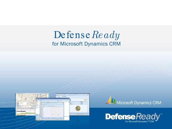 Defense Ready for Microsoft Dynamics CRM