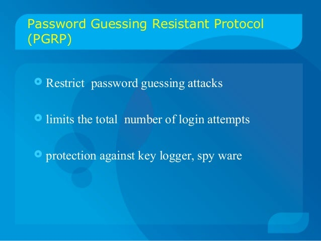 automated protocol to restrict password guessing attacks A network-based attack uses networking technologies or protocols to perform the attack  password attacks there  attacks you should restrict access to .