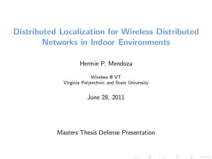 Distributed Localization for Wireless Distributed        Networks in Indoor Environments                    Hermie P. Mend...