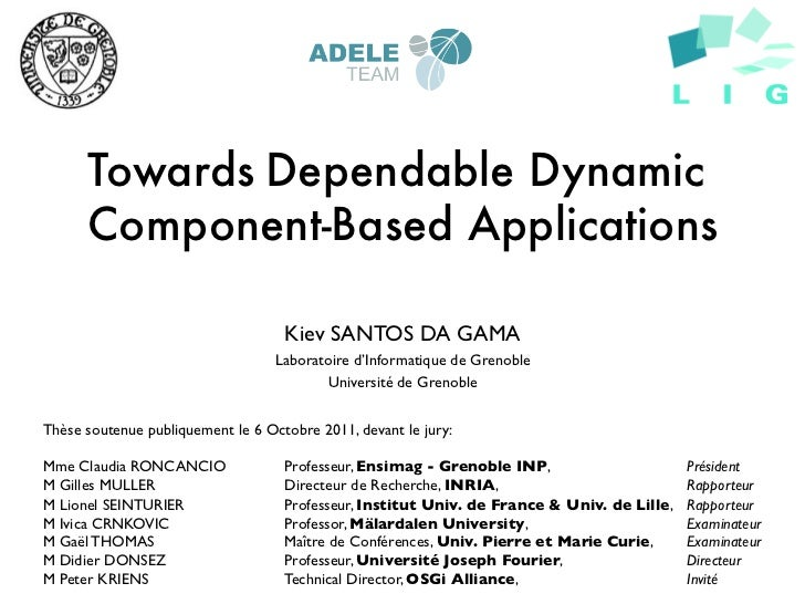 Towards Dependable Dynamic      Component-Based Applications                                  Kiev SANTOS DA GAMA	        ...