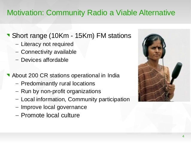 role of community radio in community Community radio as an effective tool for agricultural development [research] posted on july 12, 2011 in society by arpita sharma: in india, where literacy remains a substantial barrier to development community radio plays a central role in community development.