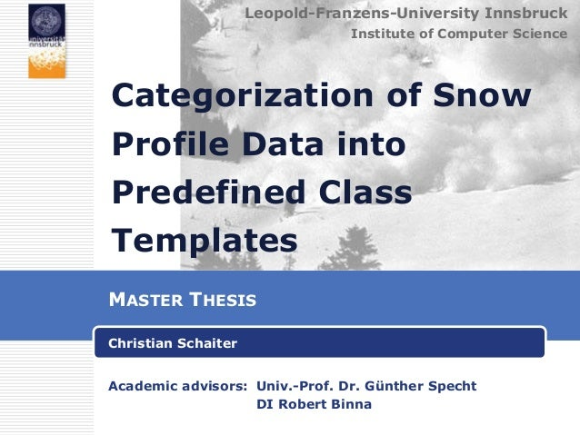 Leopold-Franzens-University Innsbruck Institute of Computer Science  Categorization of Snow  Profile Data into Predefined ...