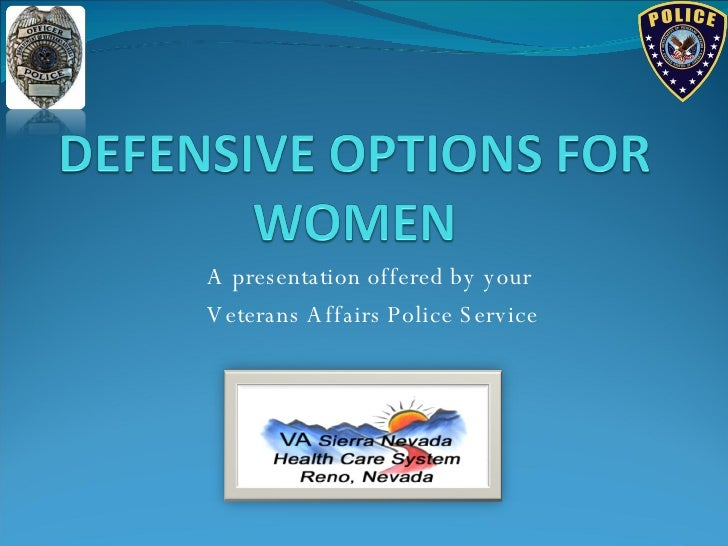 A presentation offered by your Veterans Affairs Police Service