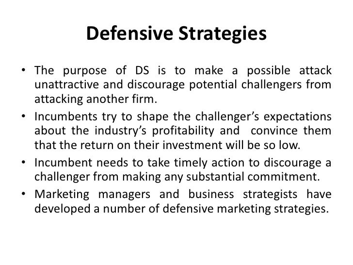 pre entry defensive strategy marketing essay Maarit karppinen strategic marketing plan for a hotel hotel and restaurant business 2011  2 vaasa university of applied sciences  64 marketing strategy.