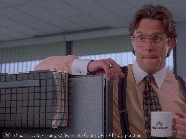 "danielfisher.com ""Office Space"" by Mike Judge / Twentieth Century Fox Film Corporation"