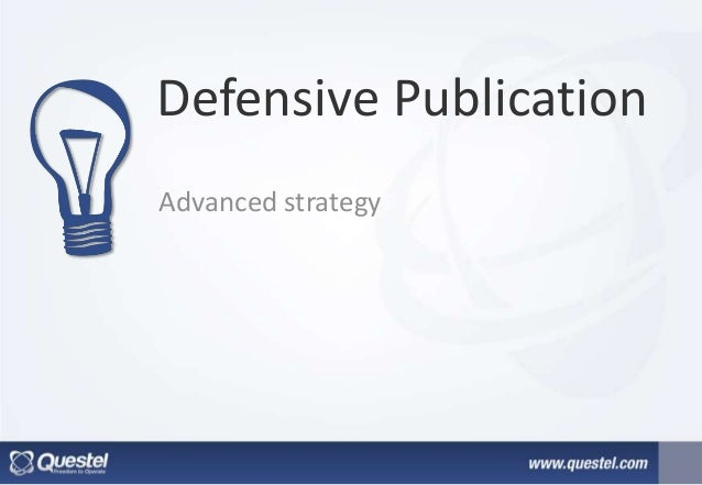 Defensive Publication Advanced strategy