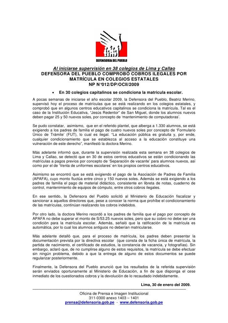 Al iniciarse supervisión en 38 colegios de Lima y Callao      DEFENSORA DEL PUEBLO COMPROBÓ COBROS ILEGALES POR           ...
