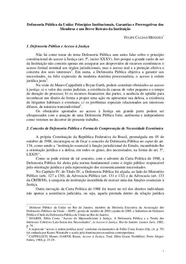 1 Defensoria Pública da União: Princípios Institucionais, Garantias e Prerrogativas dos Membros e um Breve Retrato da Inst...
