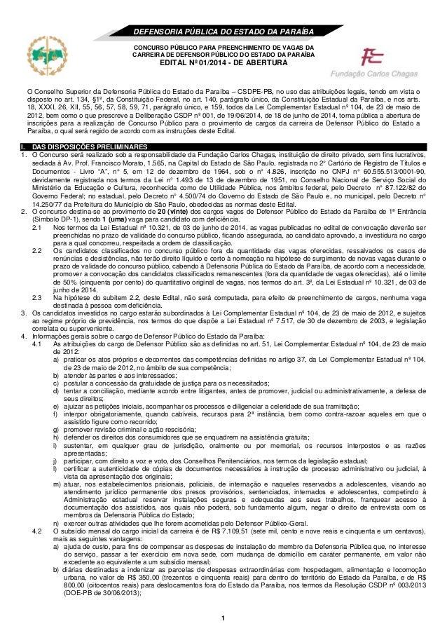 1 DEFENSORIA PÚBLICA DO ESTADO DA PARAÍBA CONCURSO PÚBLICO PARA PREENCHIMENTO DE VAGAS DA CARREIRA DE DEFENSOR PÚBLICO DO ...
