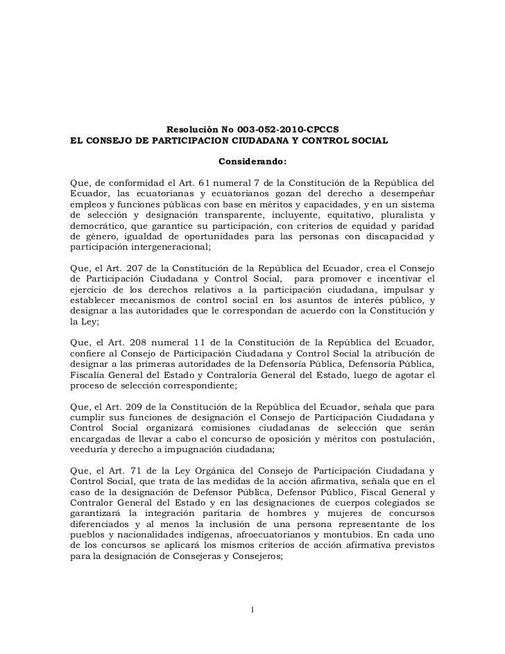 Resolución No 003-052-2010-CPCCS<br />EL CONSEJO DE PARTICIPACION CIUDADANA Y CONTROL SOCIAL<br />Considerando:<br />Que, ...