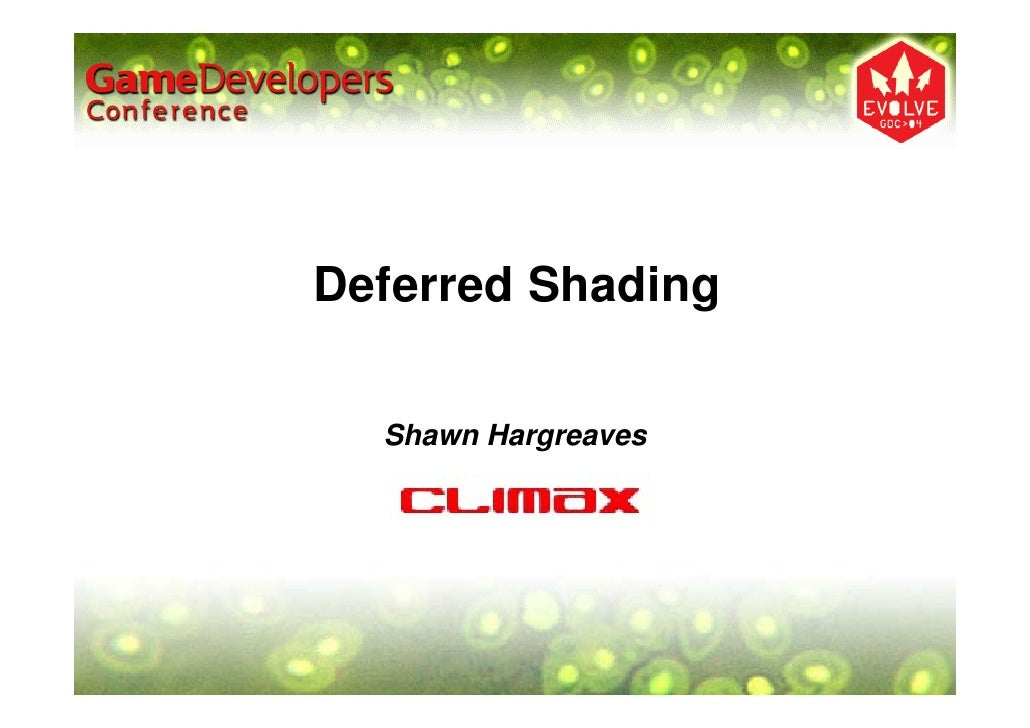 Deferred Shading    Shawn Hargreaves