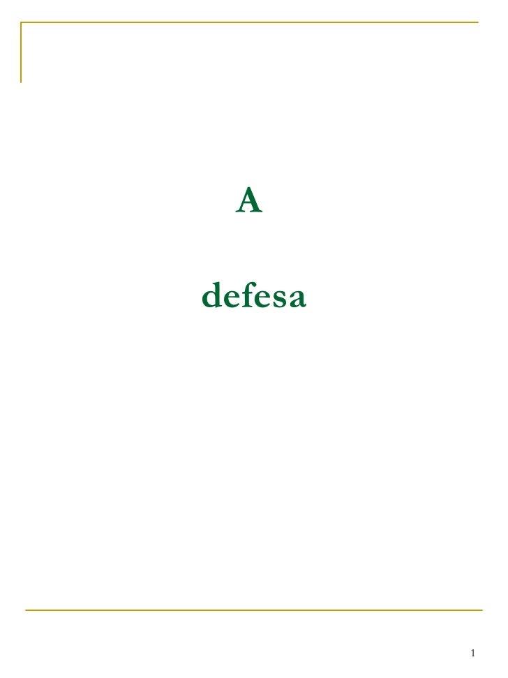 A  defesa