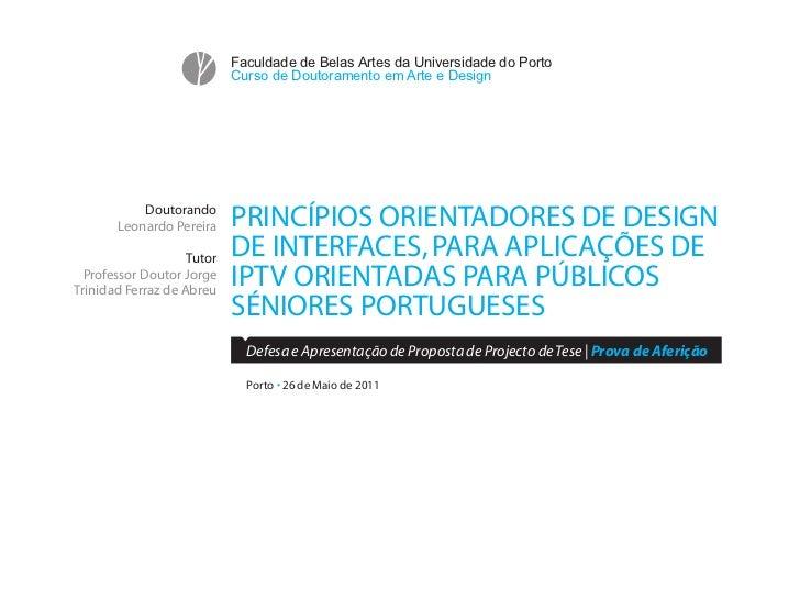 Faculdade de Belas Artes da Universidade do Porto                            Curso de Doutoramento em Arte e Design       ...