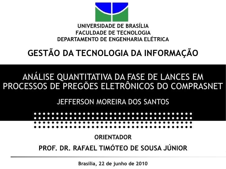 UNIVERSIDADE DE BRASÍLIA<br />FACULDADE DE TECNOLOGIA <br />DEPARTAMENTO DE ENGENHARIA ELÉTRICA<br />GESTÃO DA TECNOLOGIA ...