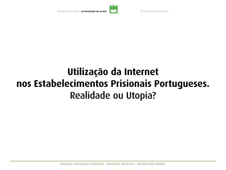 Utilização da Internet  nos Estabelecimentos Prisionais Portugueses. Realidade ou Utopia?