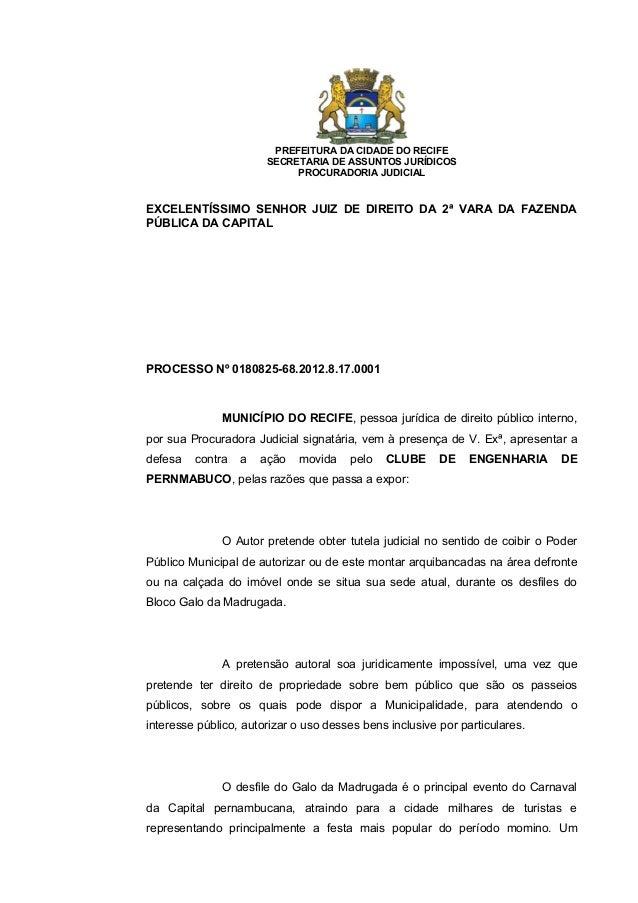 PREFEITURA DA CIDADE DO RECIFE SECRETARIA DE ASSUNTOS JURÍDICOS PROCURADORIA JUDICIAL  EXCELENTÍSSIMO SENHOR JUIZ DE DIREI...