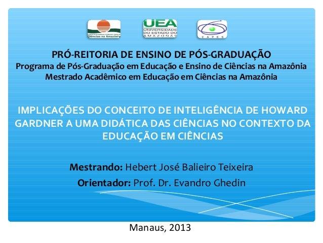 PRÓ-REITORIA DE ENSINO DE PÓS-GRADUAÇÃO  Programa de Pós-Graduação em Educação e Ensino de Ciências na Amazônia  Mestrado ...