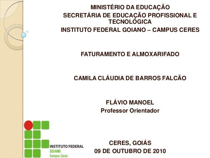 MINISTÉRIO DA EDUCAÇÃO SECRETÁRIA DE EDUCAÇÃO PROFISSIONAL E               TECNOLÓGICAINSTITUTO FEDERAL GOIANO – CAMPUS CE...