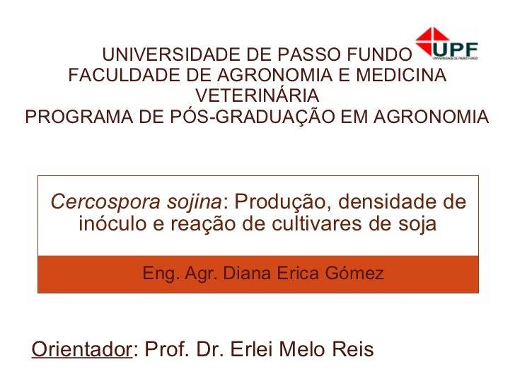 UNIVERSIDADE DE PASSO FUNDO   FACULDADE DE AGRONOMIA E MEDICINA              VETERINÁRIAPROGRAMA DE PÓS-GRADUAÇÃO EM AGRON...