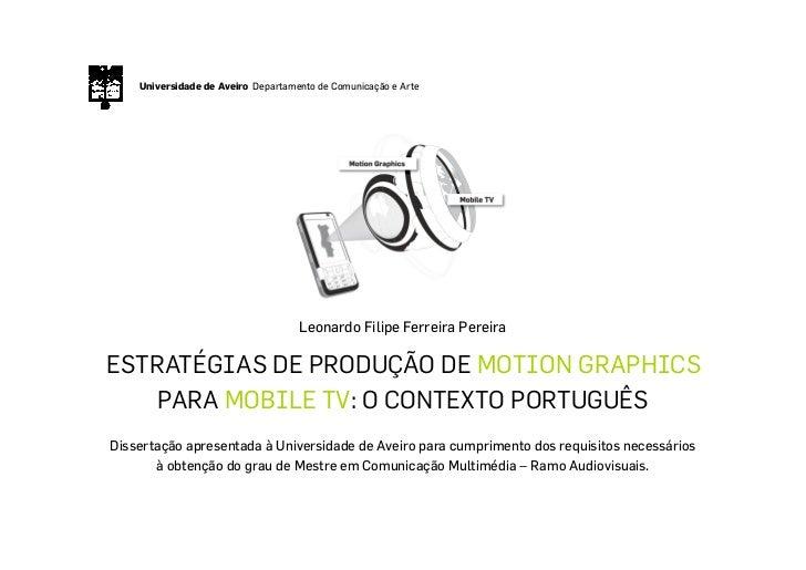 Universidade de Aveiro Departamento de Comunicação e Arte                                         Leonardo Filipe Ferreira...