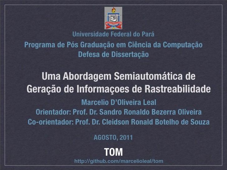 Universidade Federal do ParáPrograma de Pós Graduação em Ciência da Computação               Defesa de Dissertação   Uma A...