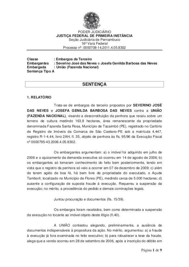 PODER JUDICIÁRIO JUSTIÇA FEDERAL DE PRIMEIRA INSTÂNCIA Seção Judiciária de Pernambuco 16ª Vara Federal Processo nº: 000070...