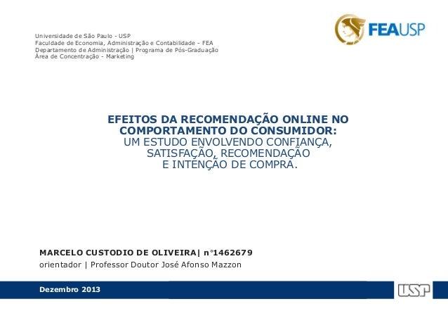 Universidade de São Paulo - USP Faculdade de Economia, Administração e Contabilidade - FEA Departamento de Administração |...