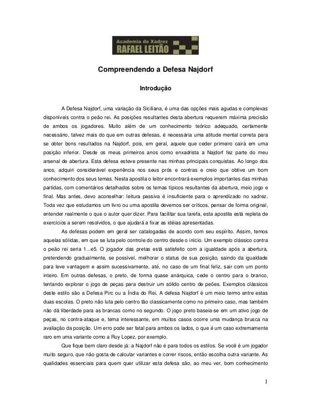 Compreendendo a Defesa Najdorf                                           Introdução        A Defesa Najdorf, uma variação ...