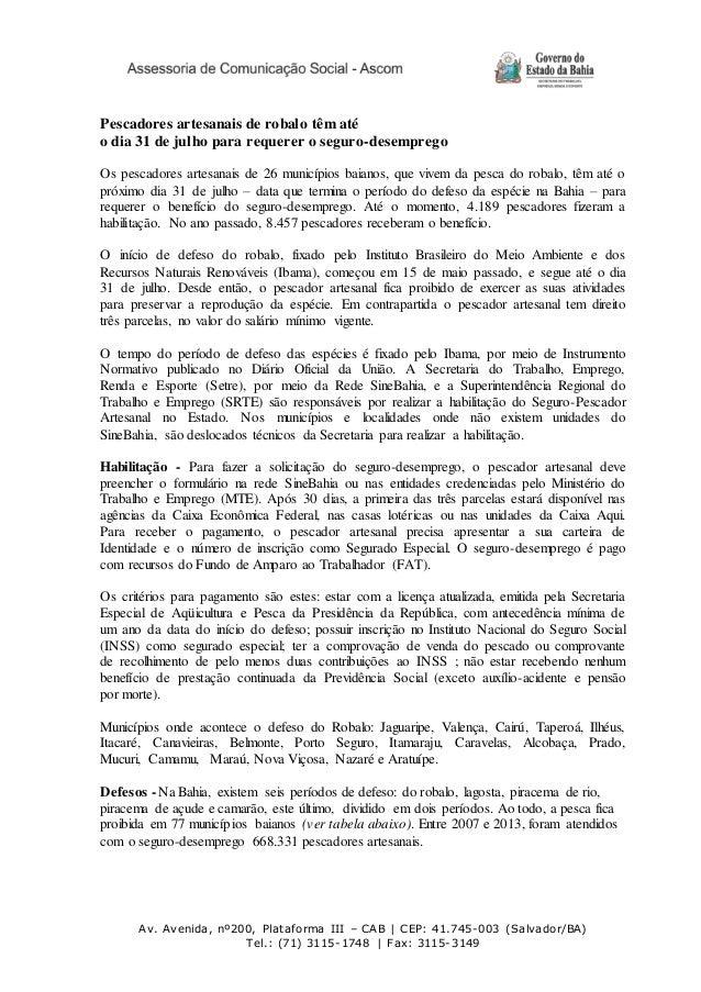 Av. Avenida, nº200, Plataforma III – CAB | CEP: 41.745-003 (Salvador/BA) Tel.: (71) 3115-1748 | Fax: 3115-3149 Pescadores ...